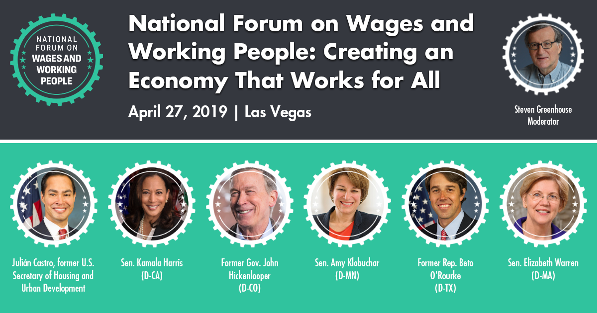 National Forum on Wages and Working People: Creating an Economy that Works for All, April 27, 2019 | Las Vegas | 10AM PT
